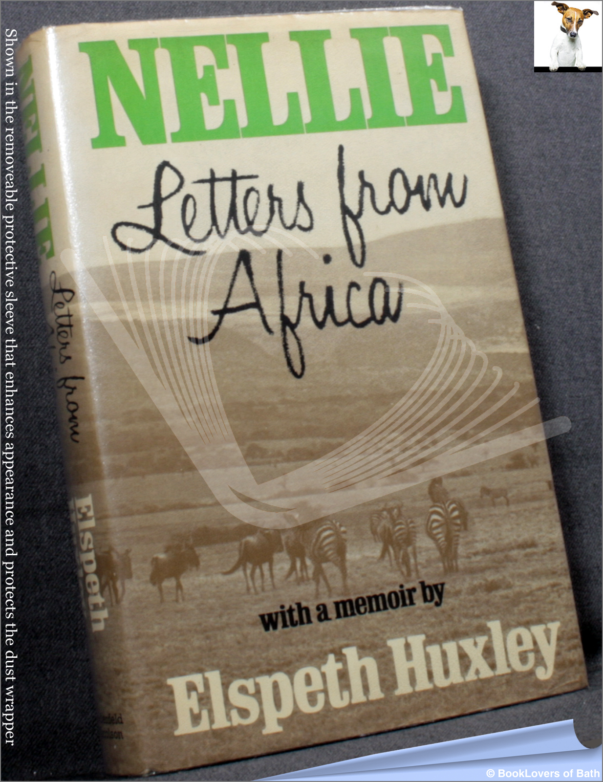 Nellie: Letters from Africa with a Memoir by Elspeth Huxley - Nellie Grant