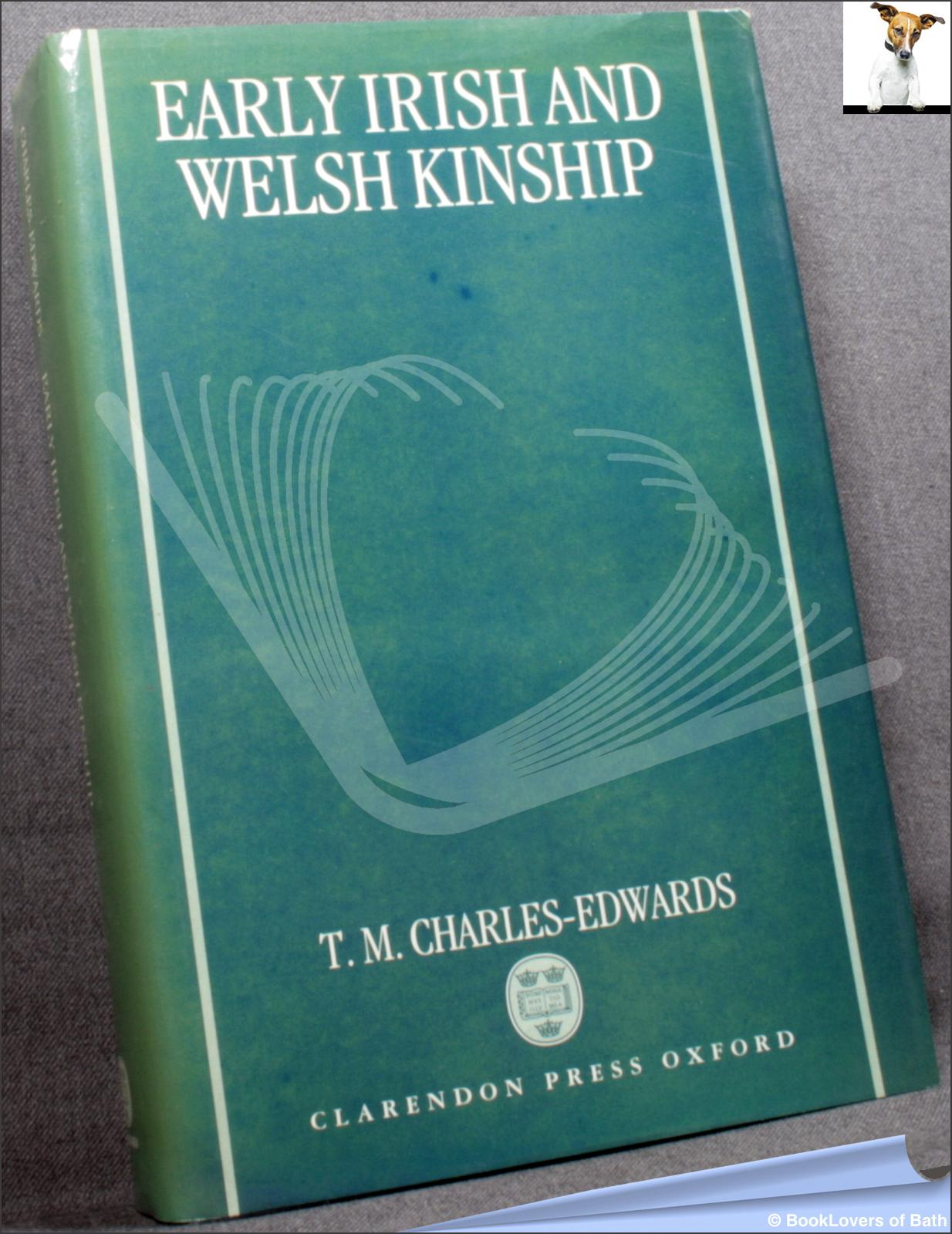Early Irish and Welsh Kinship - T. M. Charles-Edwards