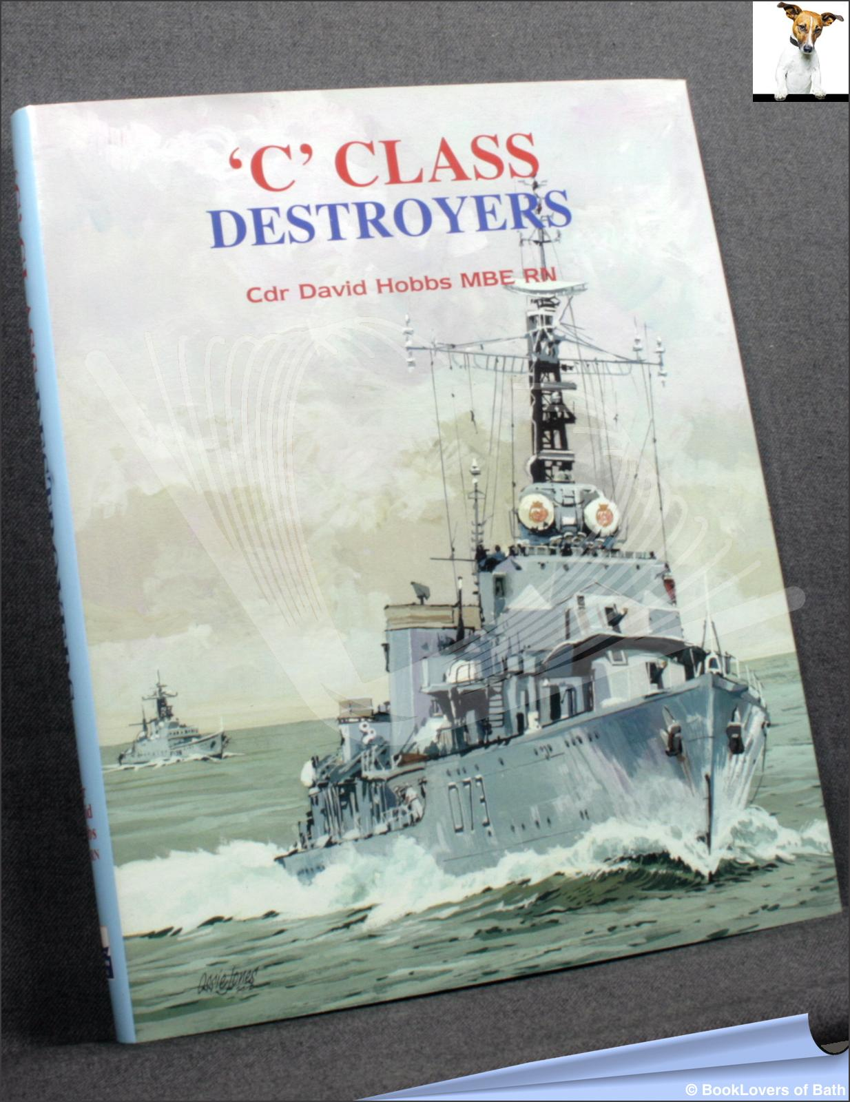 'C' Class Destroyers - David Hobbs