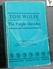 The Purple Decades Tom Wolfe