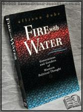 Fire with Water: Generations and Genders of Western Political Tho