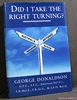 Did I Take the Right Turning? George Donaldson