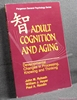 Adult Cognition and Aging: Developmental Changes in Processing, K