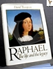 Raphael: The Life and the Legacy David Thompson