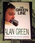 The Green Line: Views from Sport's Most Outspoken Commentator