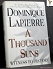 A Thousand Suns: Witness to History Dominique Lapierre