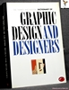 The Thames and Hudson Encyclopaedia of Graphic Design and Designe