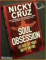 Soul Obsession: Let God Set Your Heart on Fire Nicky Cruz