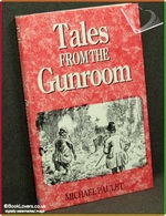 Tales from the Gunroom Michael Paulet