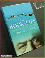 The Book of Life: One Man's Search for the Wisdom of Age Andrew J
