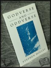 Godverse and Oddverse Stephen Holley