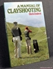 A Manual of Clayshooting Chris Craddock