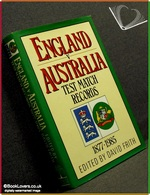 England v Australia Test Match Records 1877-1985 Edited by David