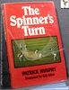 The Spinner's Turn Patrick Murphy