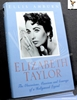 Elizabeth Taylor: The Obsessions, Passions and Courage of a Holly