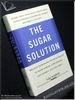 The Sugar Solution: Balance Your Blood Sugar Naturally To Beat Di