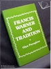 Francis Warner and Tradition: An Introduction to the Plays Glyn P