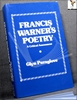 Francis Warner's Poetry: A Critical Assessment Glyn Pursglove