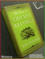 The Book Of Cricket Records Completely New and Revised Edition Ro