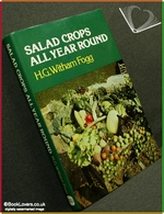 Salad Crops All Year Round H. G. [Harry George] Witham Fogg