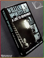 A Life to Remember William MacQuitty