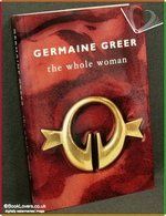 The Whole Woman Germaine Greer