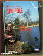 My Way with the Pole Tom Pickering