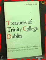 Treasures of Trinity College Dublin: An Exhibition Chosen from th