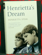 Henrietta's Dream: A Mother's Remarkable Story of Love, Courage a