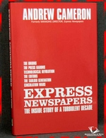 Express Newspapers: The inside Story of a Turbulent Decade Andrew