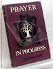 Prayer In Progress J. H. [John Howard] Churchill