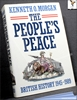 The People's Peace: British History 1945-1989 Kenneth O. Morgan