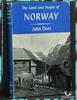 The Land And People Of Norway John Dent