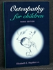 Osteopathy for Children Elizabeth C. Hayden