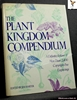 The Plant Kingdom Compendium: A Definitive Volume of More Than 2,