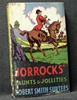 Jorrocks' Jaunts & Jollities Rovert Smith Surtees