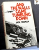 And the Walls Came Tumbling Down Jack Fishman