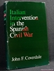 Italian Intervention In The Spanish Civil War John F. Coverdale