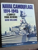 Naval Camouflage 1914-1945: A Complete Visual Reference David Wil