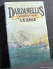 Dardanelles: A Midshipman's Diary, 1915-16 H. M. [Henry Mangles]