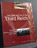 The Rise and Fall of the Third Reich: An Illustrated History: Ger