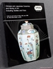 Chinese and Japanese Ceramics and Works of Art Including Textiles