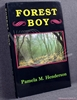 Forest Boy: A Factual Account of Life in the New Forest in the Ea