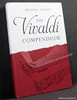 The Vivaldi Compendium Michael Talbot