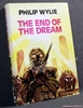 The End of the Dream Philip Wylie