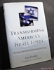 Transforming America's Israel Lobby: The Limits of Its Power and