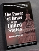 The Power of Israel in the United States James F. Petras