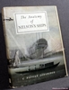 The Anatomy of Nelson's Ships C. [Charles] Nepean Longridge