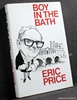 Boy in the Bath: Or How to Work on 13 Newspapers and Survive Eric
