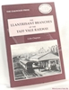 The Llantrisant Branches of the Taff Vale Railway: A History of t
